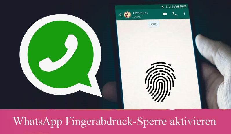 WhatsApp Fingerabdruck-Sperre aktivieren Android iPhone IOS